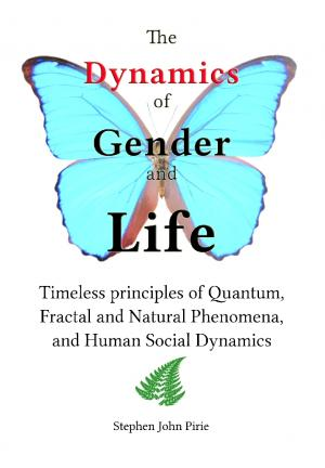 The Dynamics of Gender and Life - front cover
